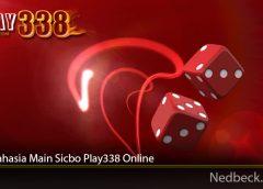 Trik Rahasia Main Sicbo Play338 Online